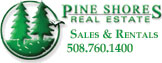 Pine Shores Real Estate Sales & Rentals 508-760-1400